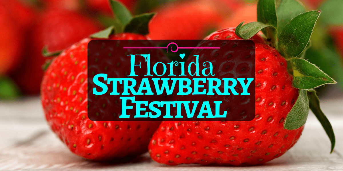 Florida Strawberry Festival 2020.Sweet Celebrations At Florida Strawberry Festival 2020