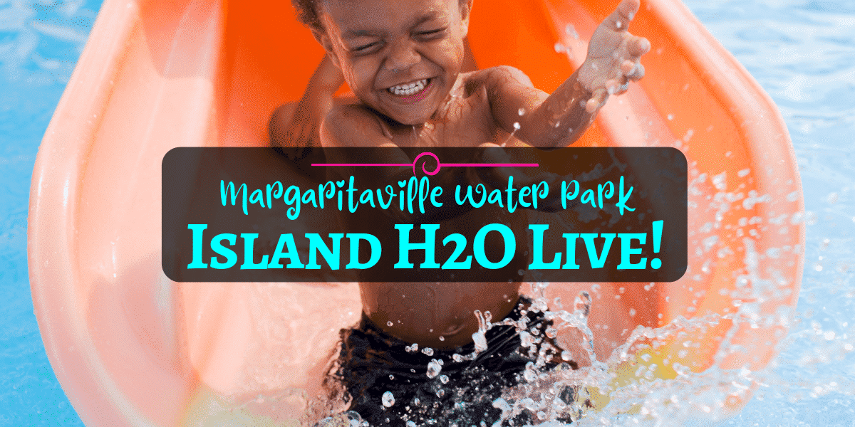 Island H2O Live - Margaritaville Water Park is Making a