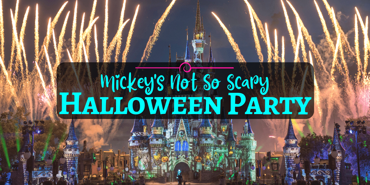 Tips for Mickey's Not So Scary Halloween Party 2019 •Orlando