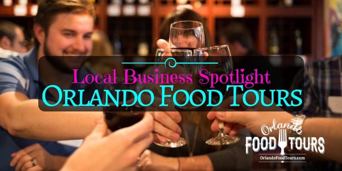 Local Business Spotlight – Orlando Food Tours